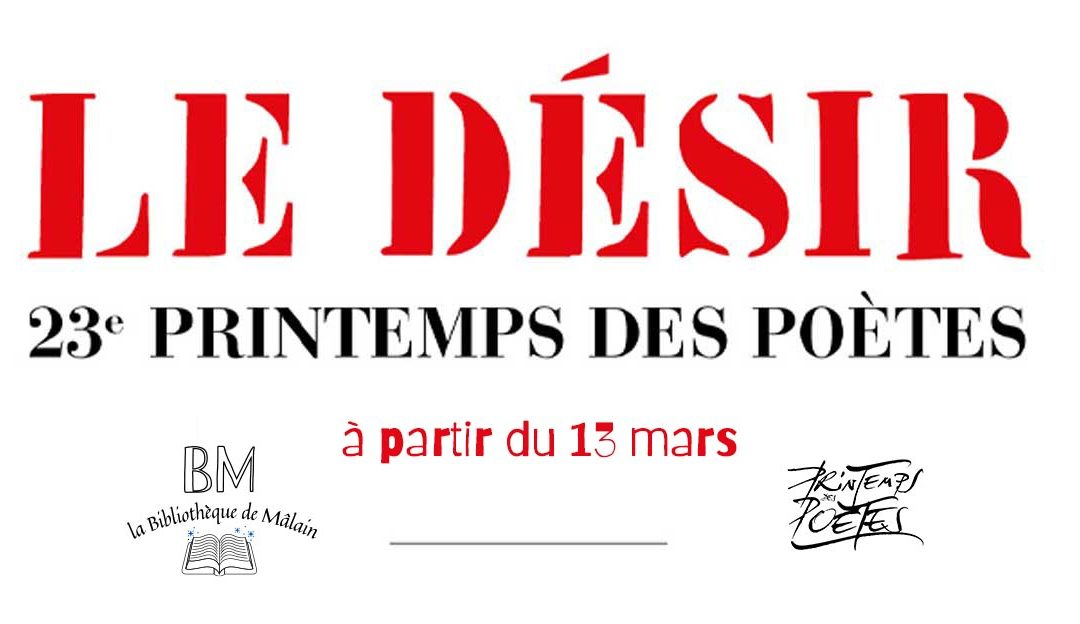 Dans le cadre du « Printemps des Poètes », le Désir s'invite à la bibliothèque de Mâlain